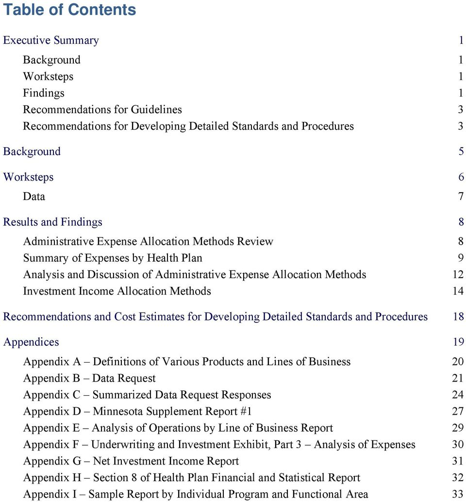 Investment Income Allocation Methods 14 Recommendations and Cost Estimates for Developing Detailed Standards and Procedures 18 Appendices 19 Appendix A Definitions of Various Products and Lines of