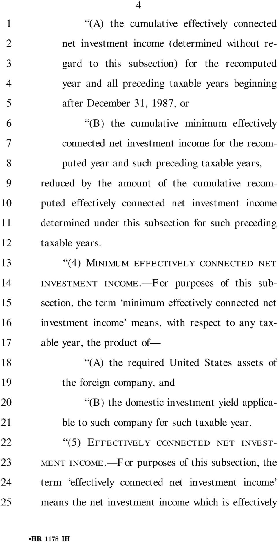 recomputed effectively connected net investment income determined under this subsection for such preceding taxable years. () MINIMUM EFFECTIVELY CONNECTED NET INVESTMENT INCOME.