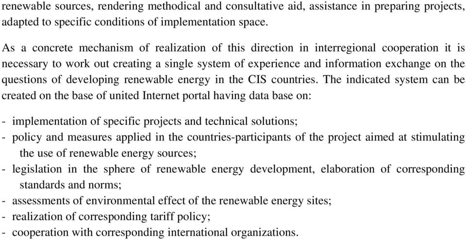 developing renewable energy in the CIS countries.