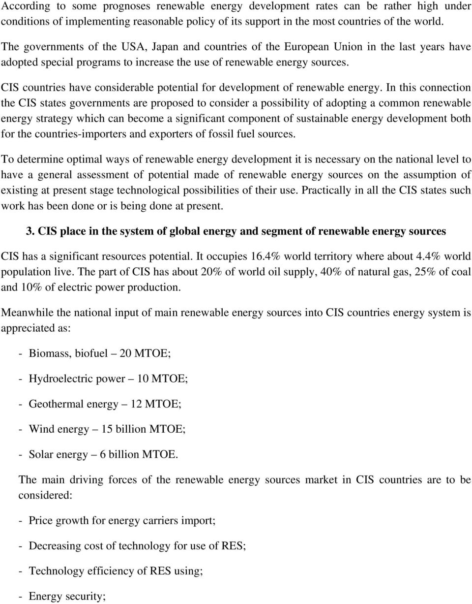 CIS countries have considerable potential for development of renewable energy.
