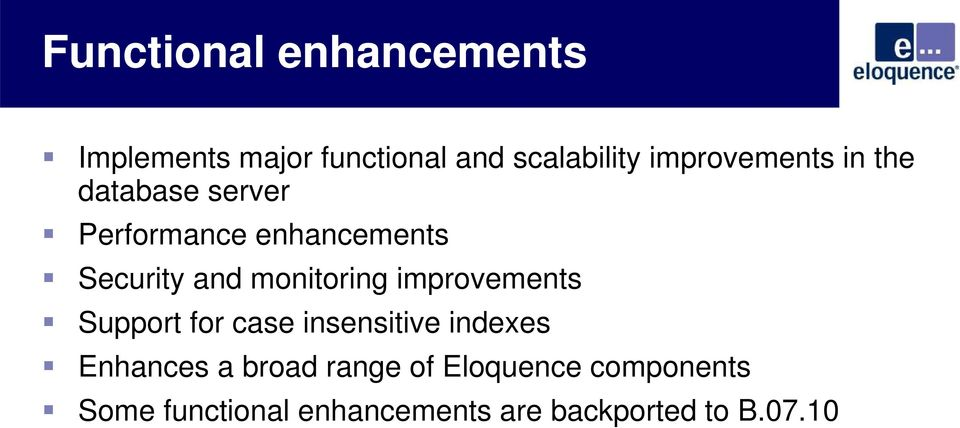 monitoring improvements Support for case insensitive indexes Enhances a