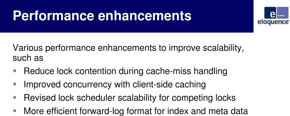 Improved concurrency with client-side caching Revised lock scheduler