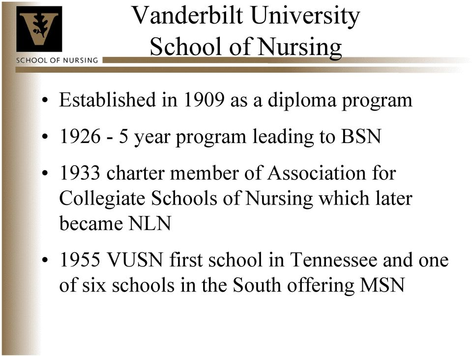Association for Collegiate Schools of Nursing which later became NLN