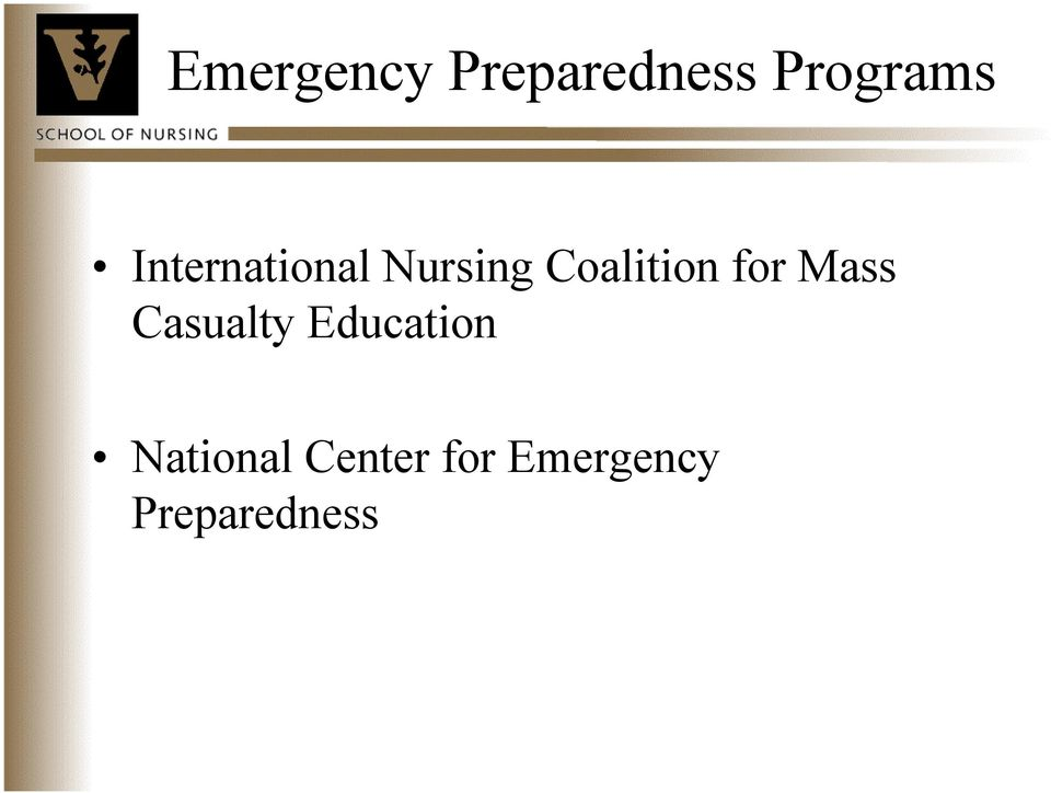 for Mass Casualty Education