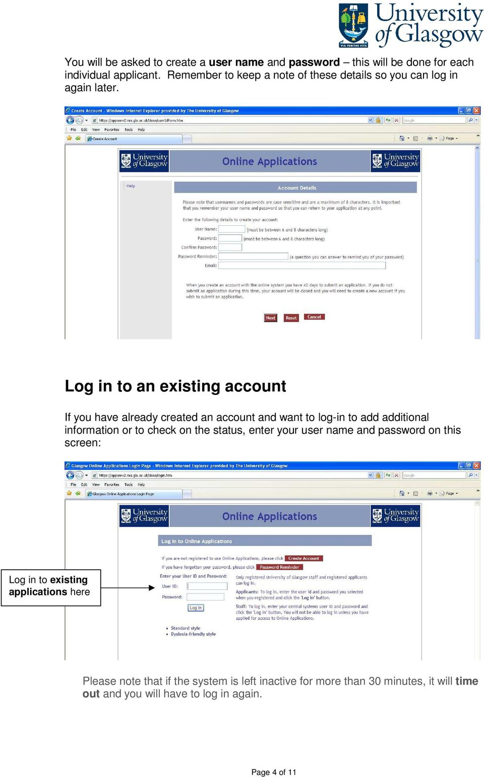 Log in to an existing account If you have already created an account and want to log-in to add additional information or to check on