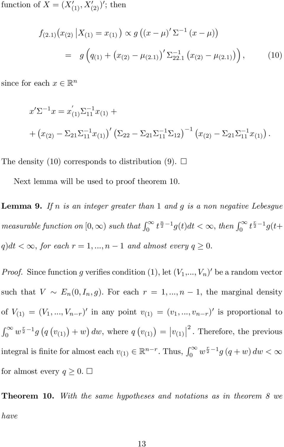 Next lemma will be used to proof theorem 1. Lemma 9.