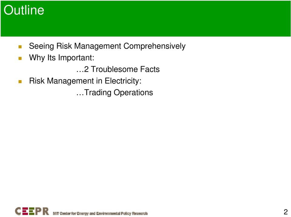 2 Troublesome Facts Risk