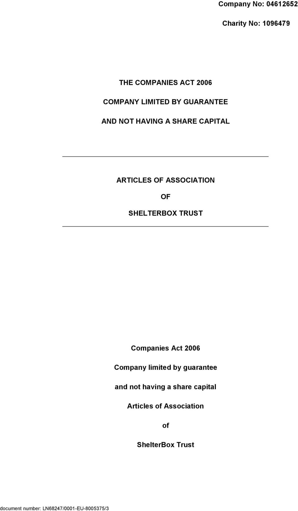 TRUST Companies Act 2006 Company limited by guarantee and not having a share