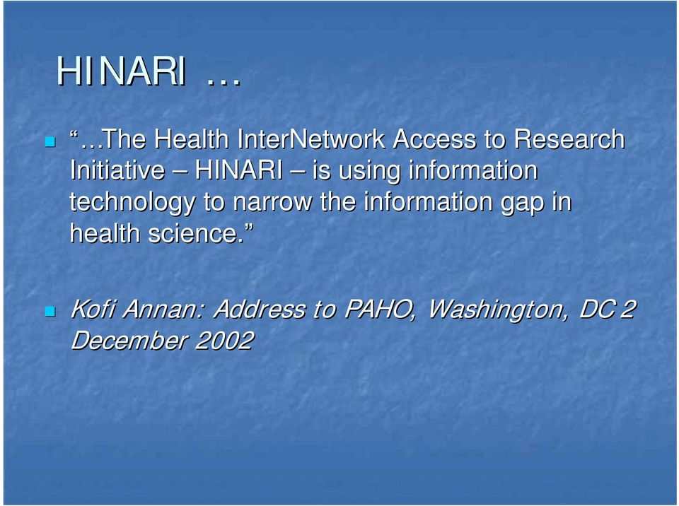 Initiative HINARI is using information technology to