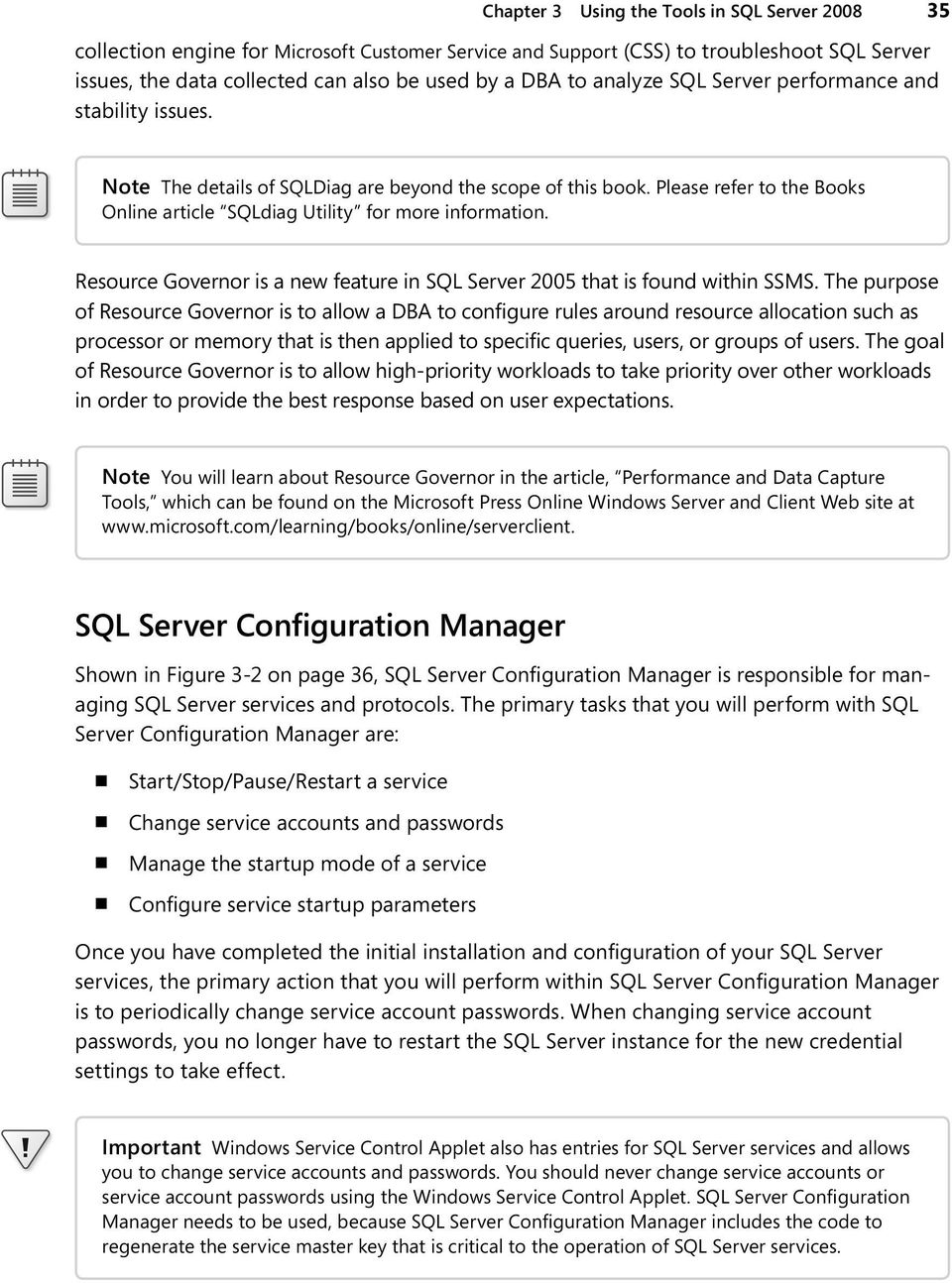 Resource Governor is a new feature in SQL Server 2005 that is found within SSMS.