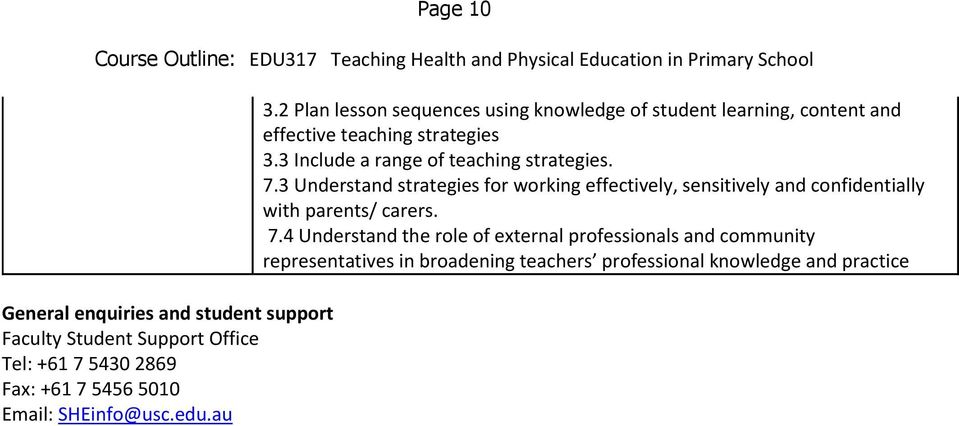 3 Include a range of teaching strategies. 7.