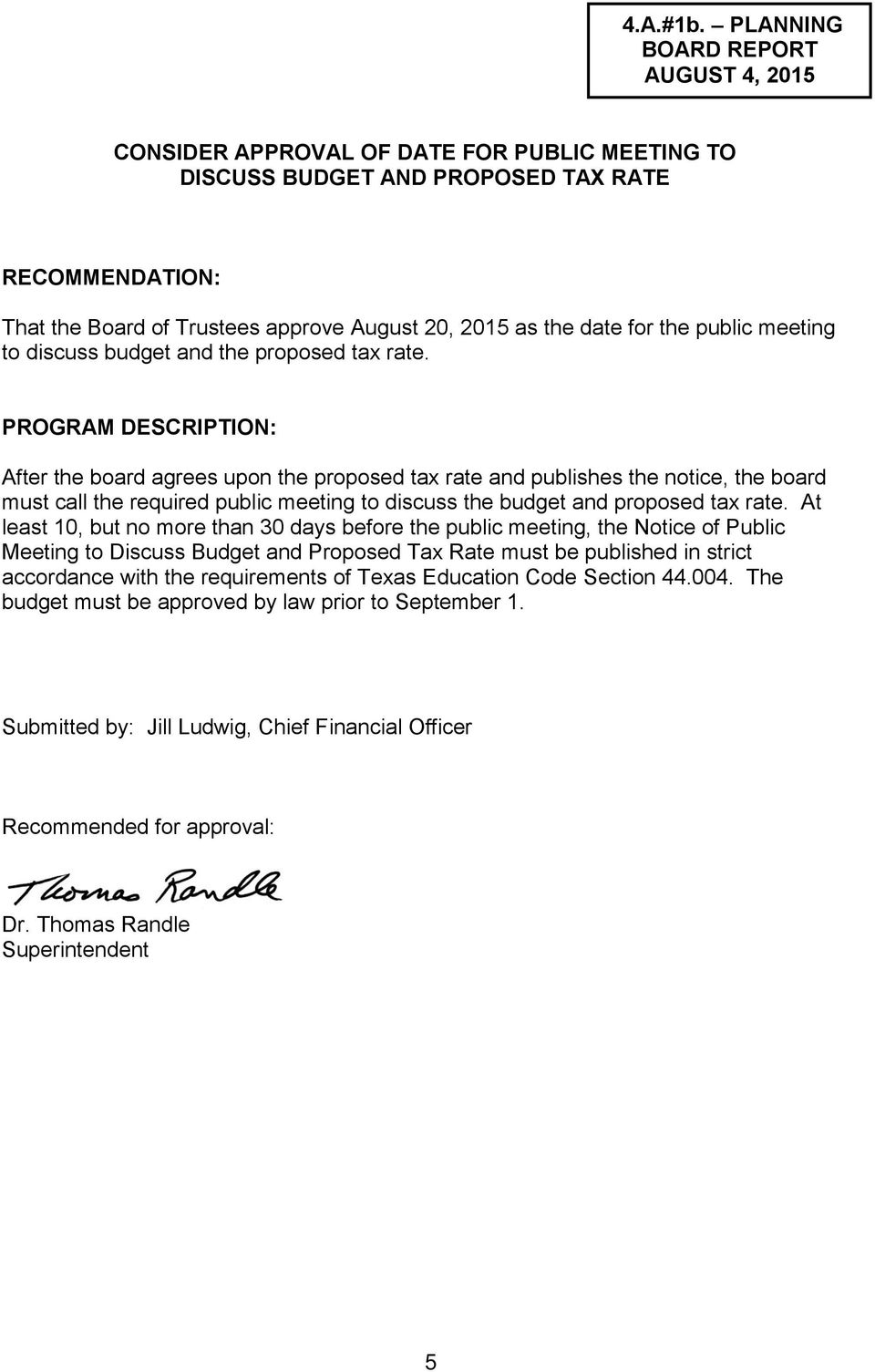 date for the public meeting to discuss budget and the proposed tax rate.