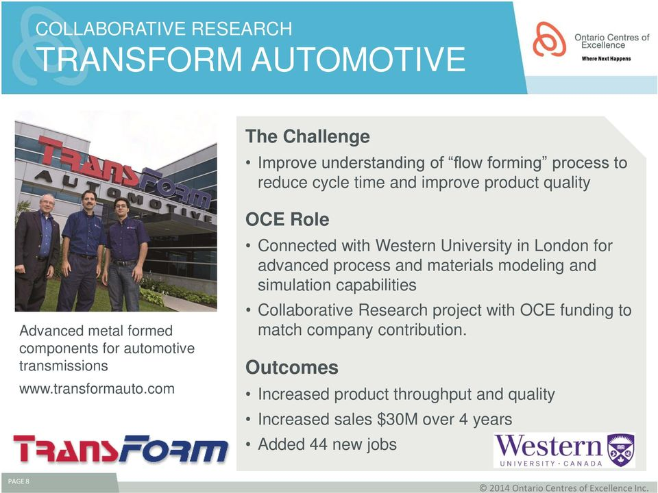 com OCE Role Connected with Western University in London for advanced process and materials modeling and simulation capabilities