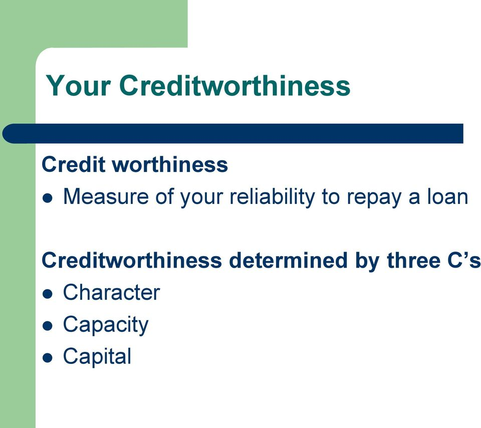 reliability to repay a loan