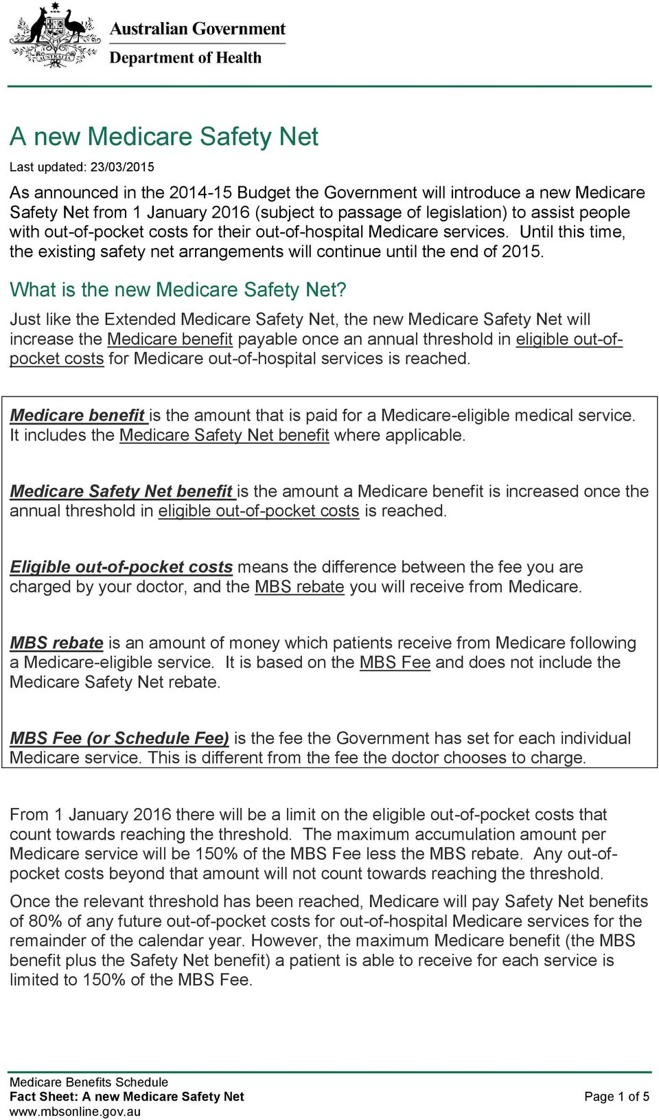 What is the new Medicare Safety Net?