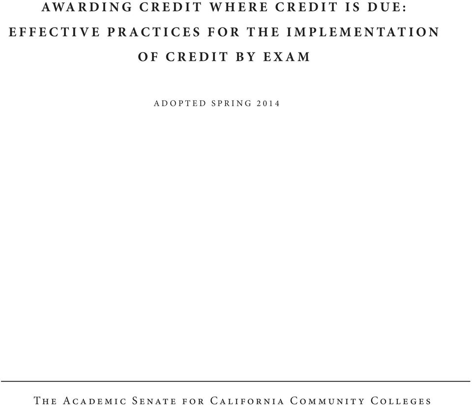 of Credit by Exam adopted spring 2014 The