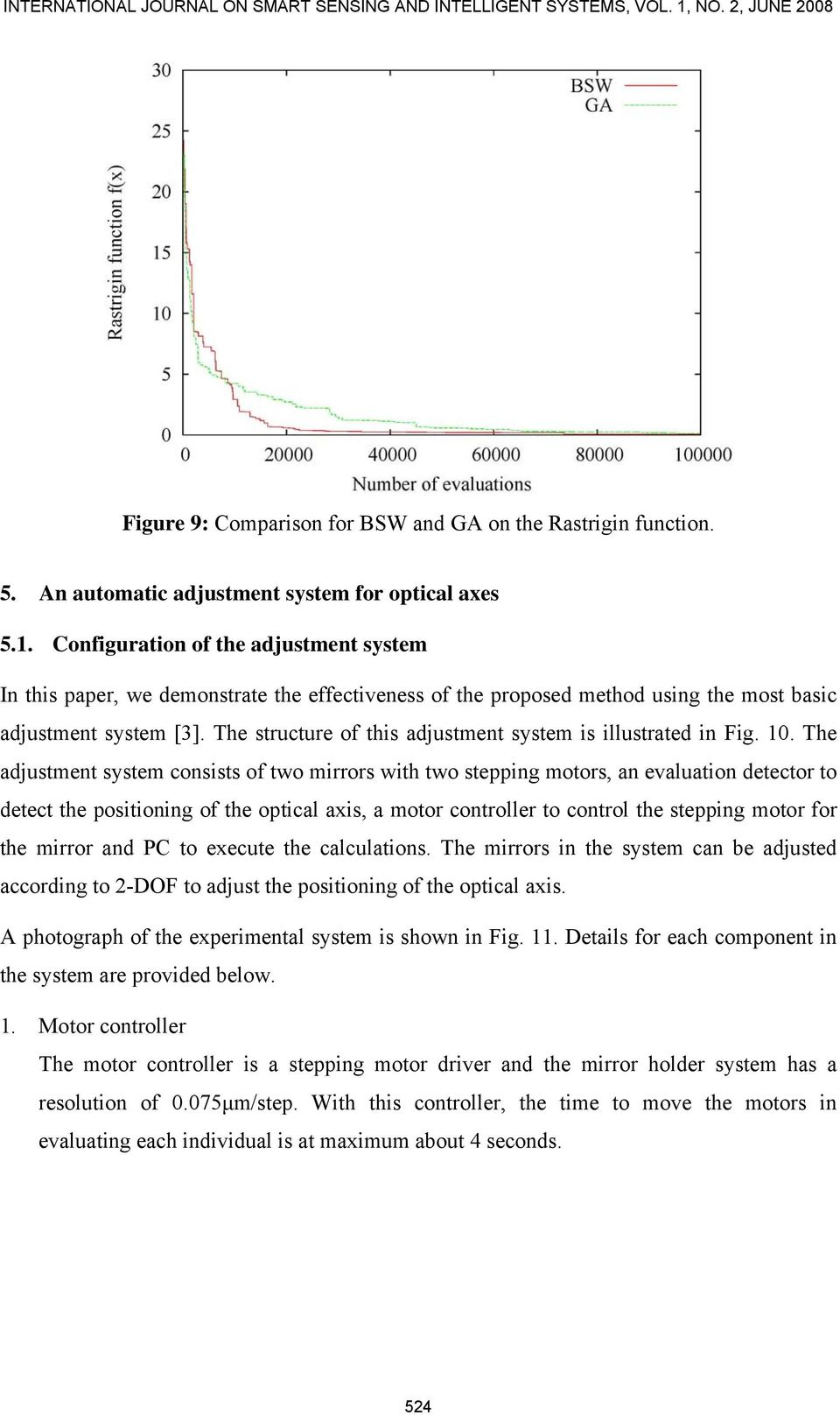 Configuration of the adjustment system In this paper, we demonstrate the effectiveness of the proposed method using the most basic adjustment system [3].