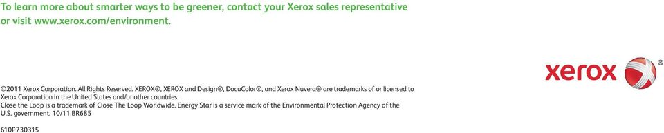 XEROX, XEROX and Design, DocuColor, and Xerox Nuvera are trademarks of or licensed to Xerox Corporation in the United