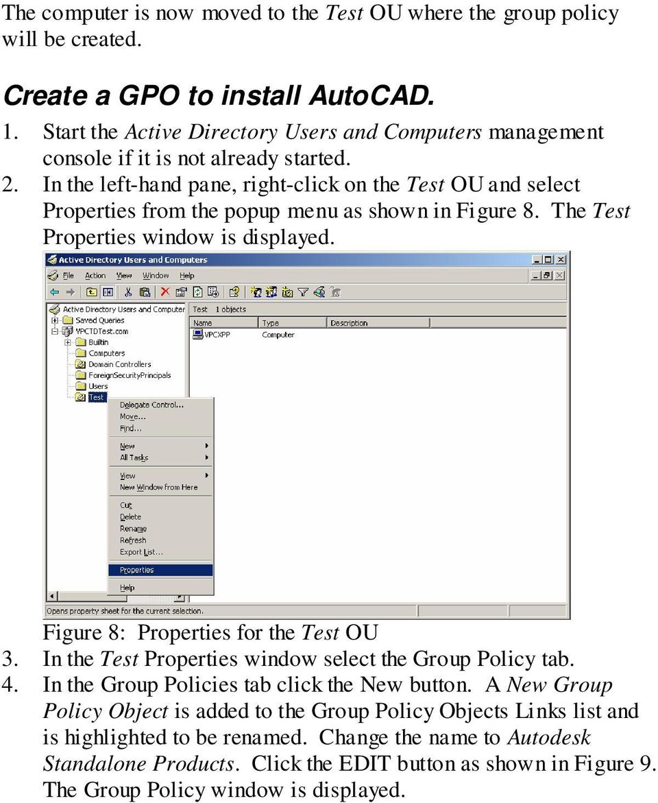 In the left-hand pane, right-click on the Test OU and select Properties from the popup menu as shown in Figure 8. The Test Properties window is displayed.