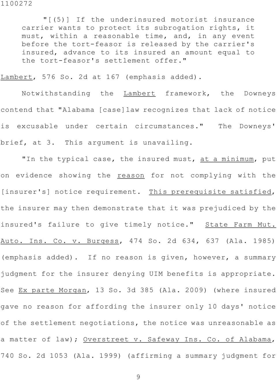 "Notwithstanding the Lambert framework, the Downeys contend that ""Alabama [case]law recognizes that lack of notice is excusable under certain circumstances."" The Downeys' brief, at 3."