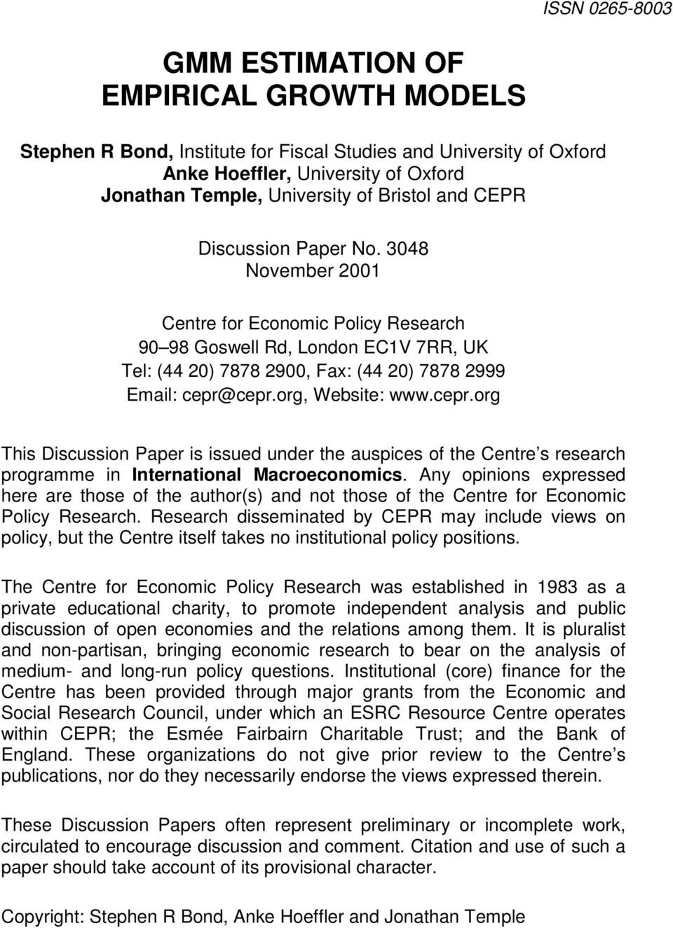 org, Website: www.cepr.org This Discussion Paper is issued under the auspices of the Centre s research programme in International Macroeconomics.