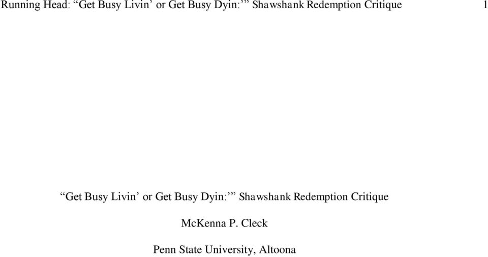 or Get Busy Dyin: Shawshank Redemption Critique