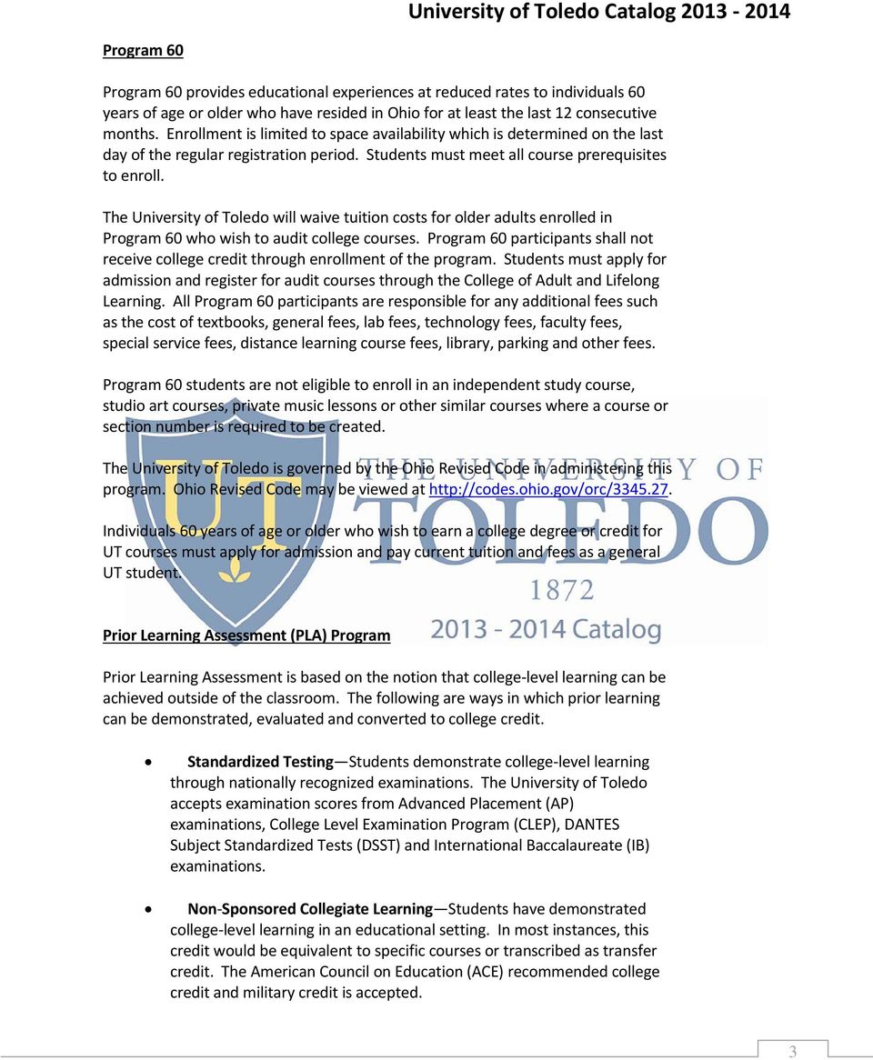 The University of Toledo will waive tuition costs for older adults enrolled in Program 60 who wish to audit college courses.