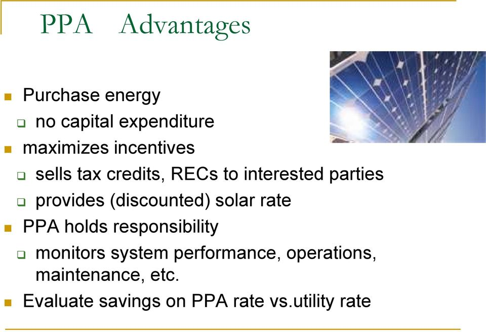 (discounted) solar rate PPA holds responsibility monitors system