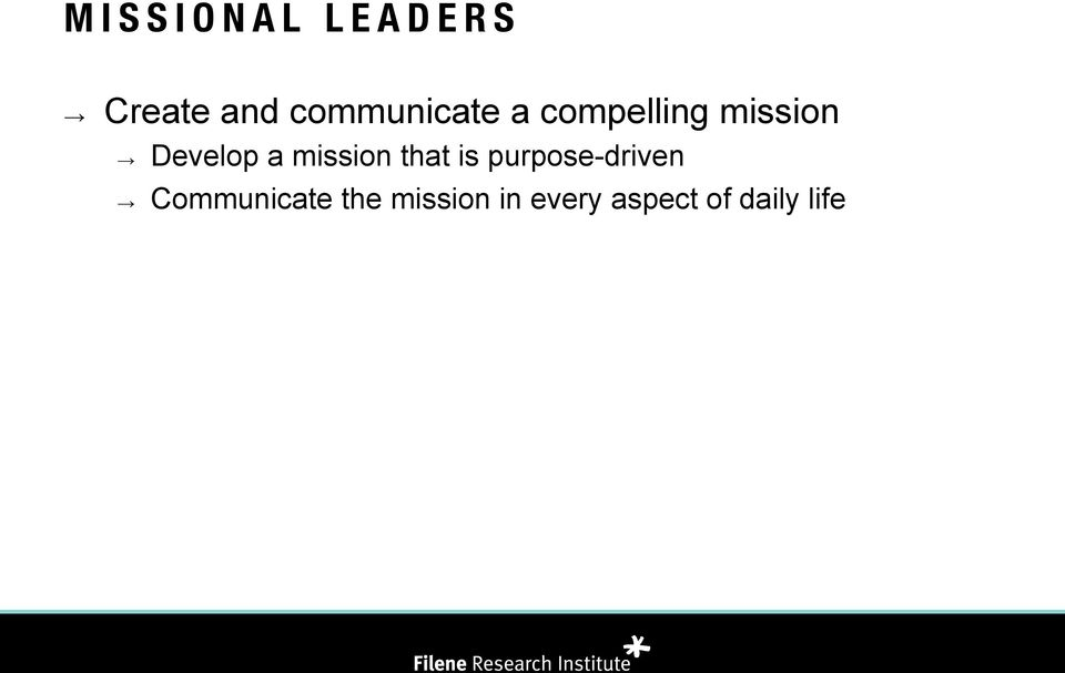 Develop a mission that is