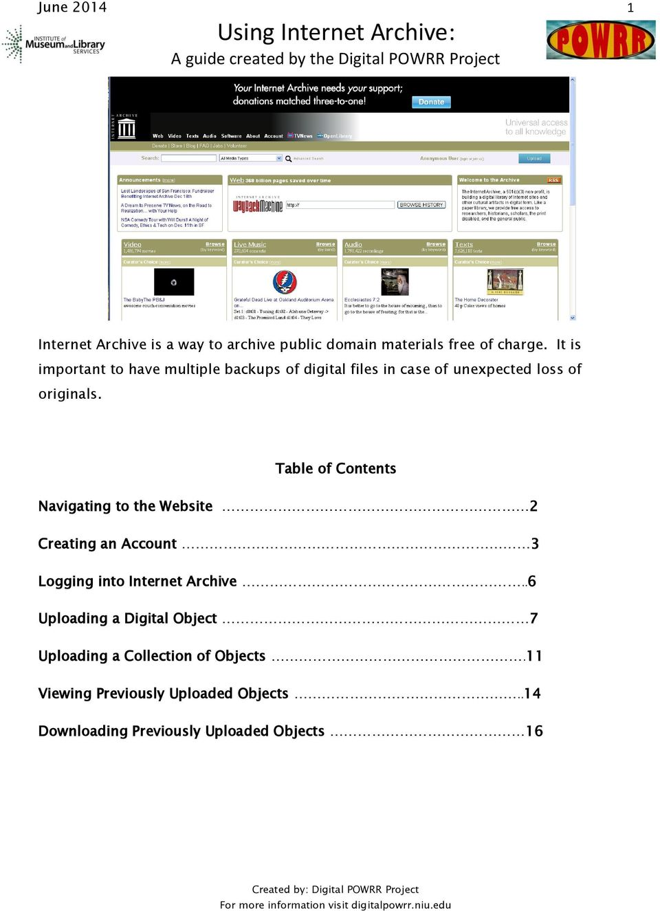 Table of Contents Navigating to the Website 2 Creating an Account 3 Logging into Internet Archive.