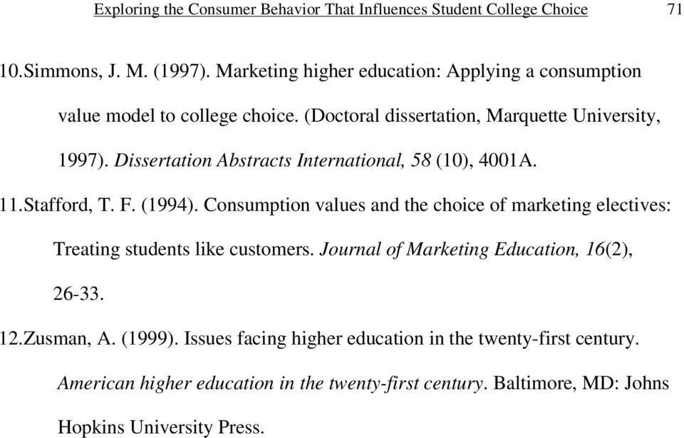 Dissertation Abstracts International, 58 (10), 4001A. 11.Stafford, T. F. (1994).