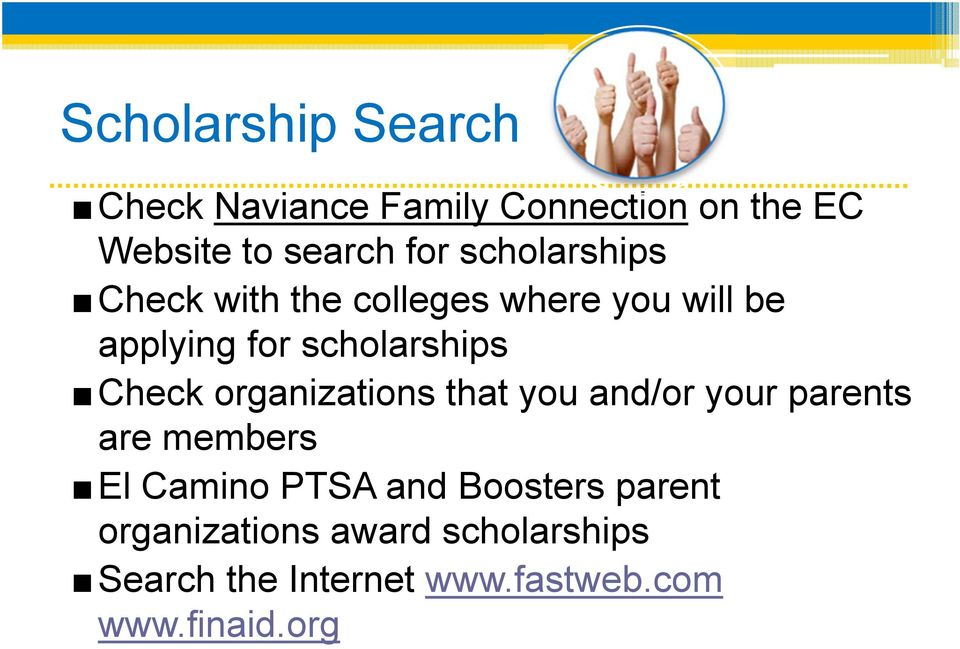 Check organizations that you and/or your parents are members El Camino PTSA and