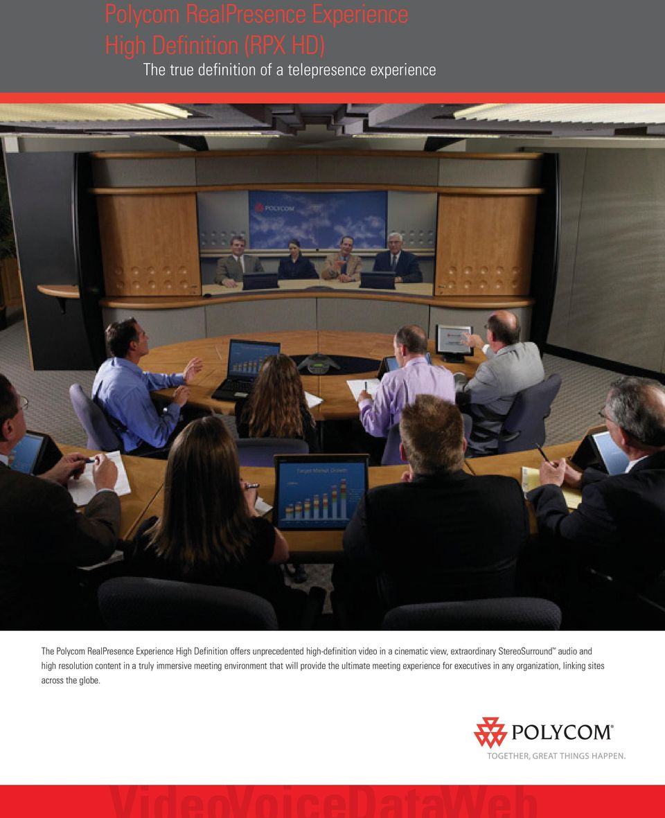 view, extraordinary StereoSurround audio and high resolution content in a truly immersive meeting environment