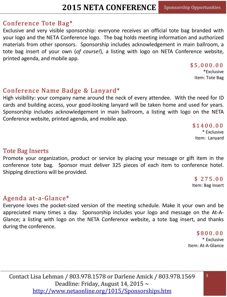 ), a listing with logo on NETA Conference website, printed agenda, and mobile app. $ 5, 0 0 0.