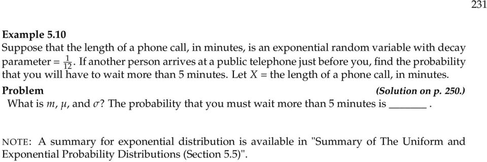 Let X = the length of a phone call, in minutes. Problem ( on p. 250.) What is m, µ, and σ?