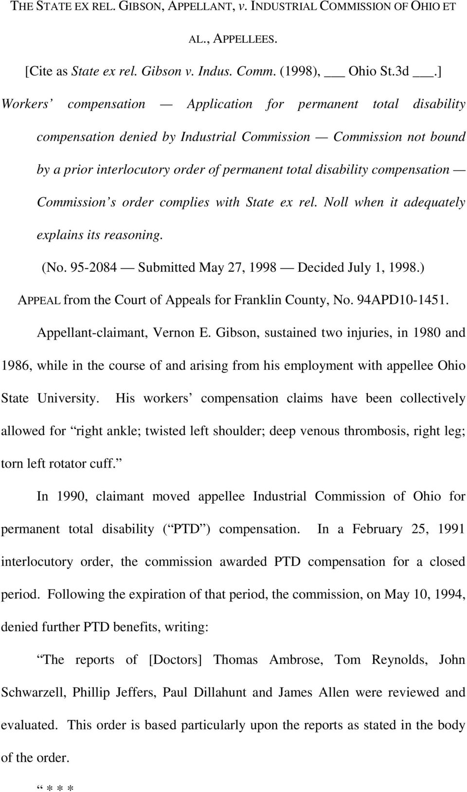 compensation Commission s order complies with State ex rel. Noll when it adequately explains its reasoning. (No. 95-2084 Submitted May 27, 1998 Decided July 1, 1998.