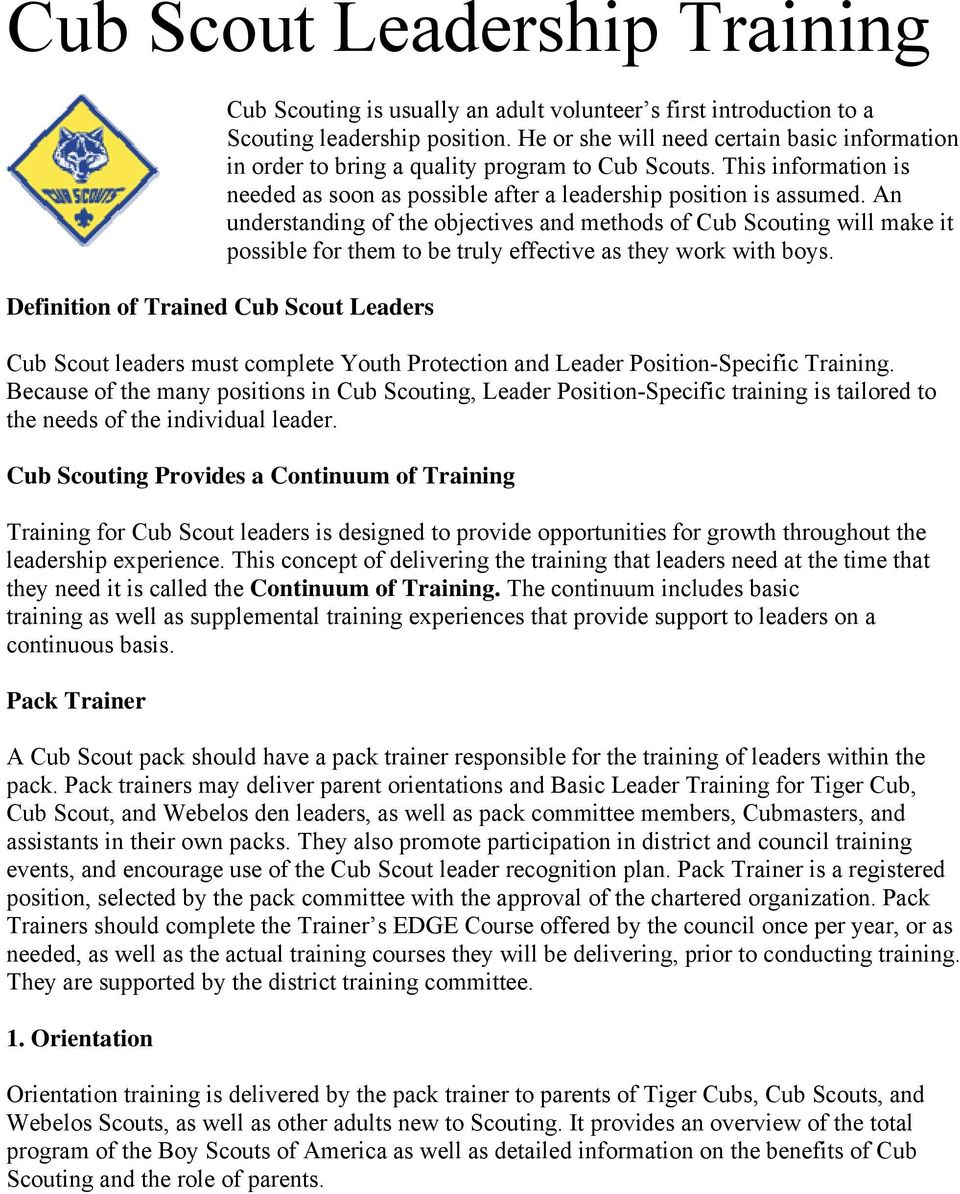 An understanding of the objectives and methods of Cub Scouting will make it possible for them to be truly effective as they work with boys.