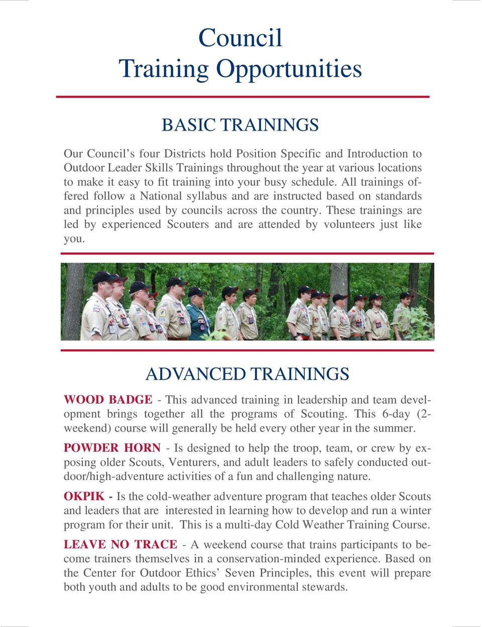 These trainings are led by experienced Scouters and are attended by volunteers just like you.