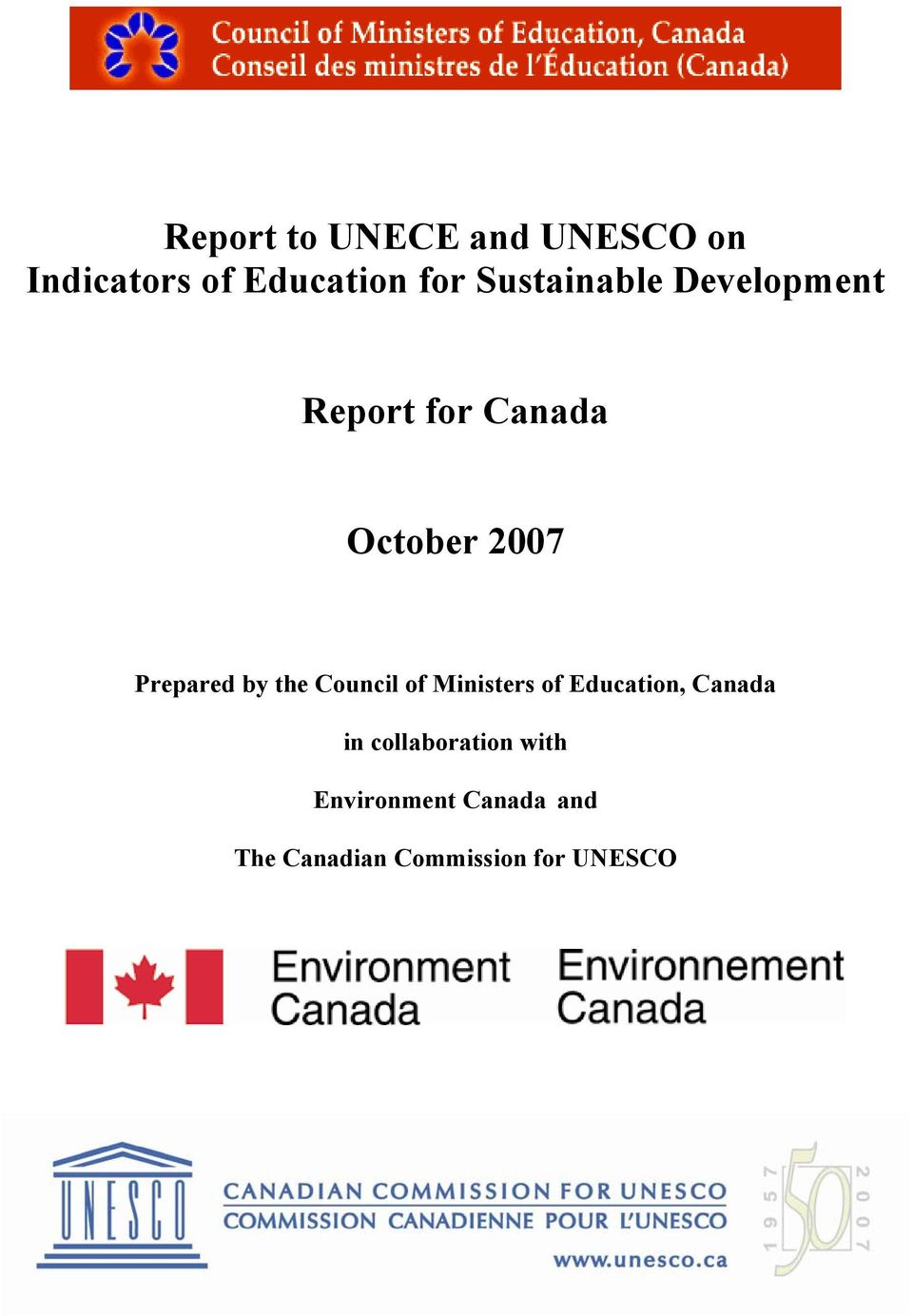 Prepared by the Council of Ministers of Education, Canada in