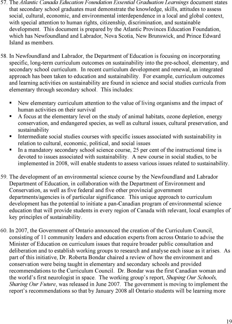 This document is prepared by the Atlantic Provinces Education Foundation, which has Newfoundland and Labrador, Nova Scotia, New Brunswick, and Prince Edward Island as members. 58.