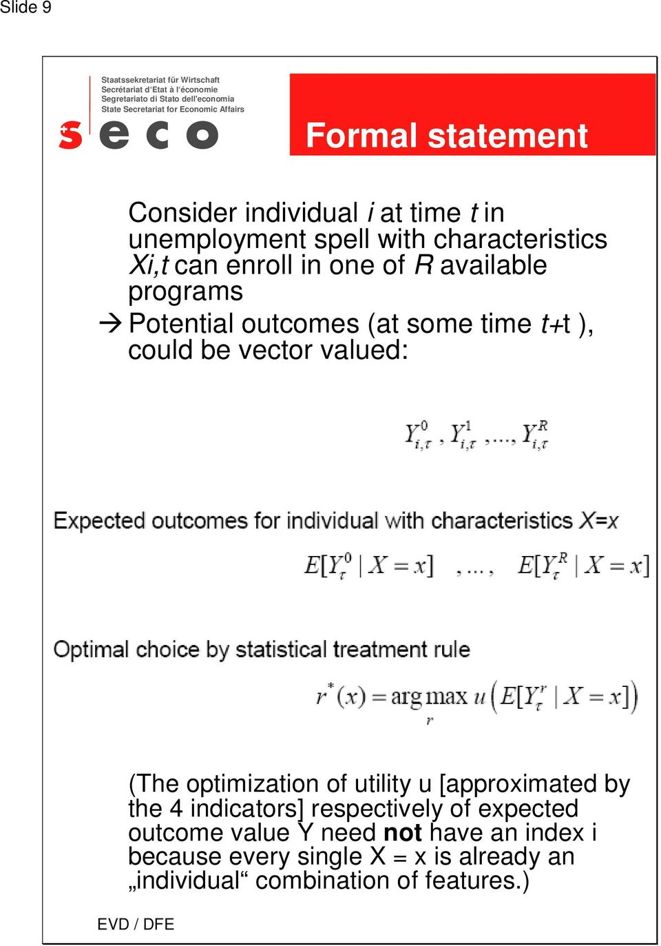 valued: (The optimization of utility u [approximated by the 4 indicators] respectively of expected