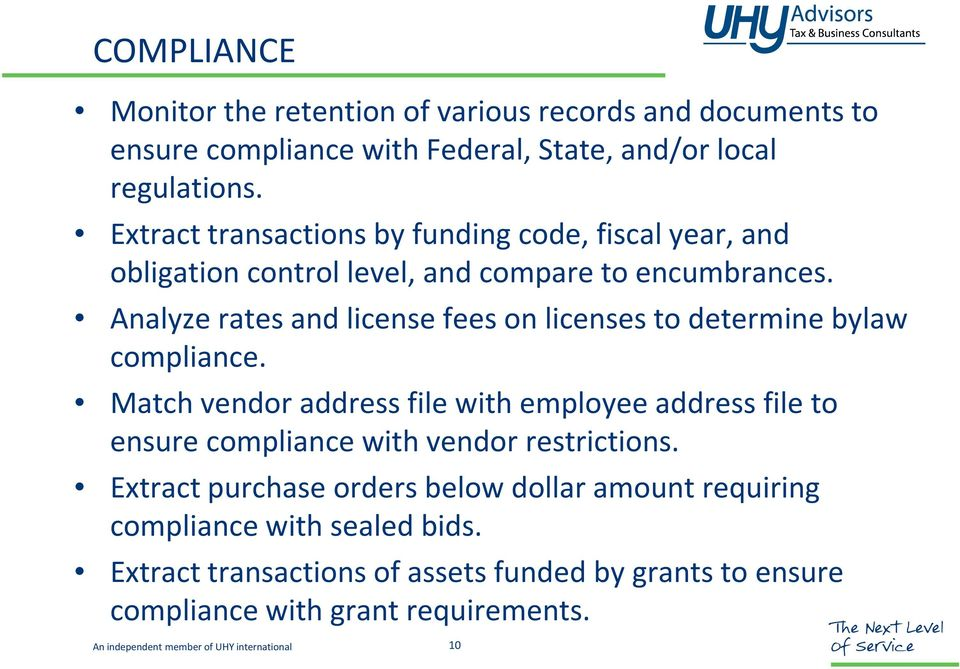 Analyze rates and license fees on licenses to determine bylaw compliance.