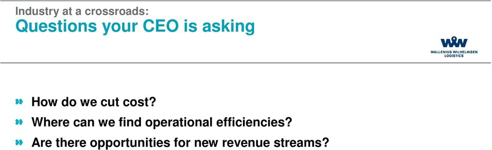 Where can we find operational efficiencies?