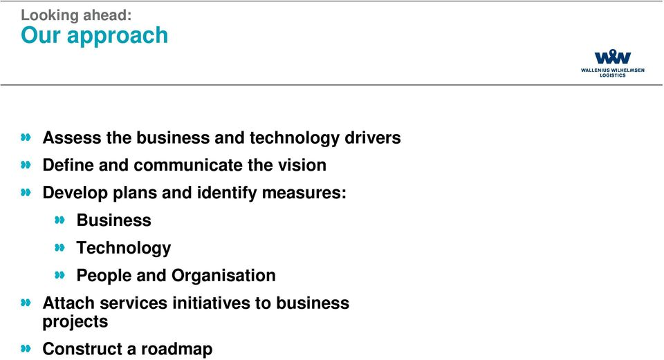 Business Technology People and Organisation Attach services initiatives