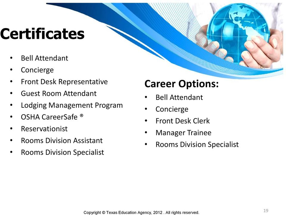 Division Assistant Rooms Division Specialist Career Options: Bell