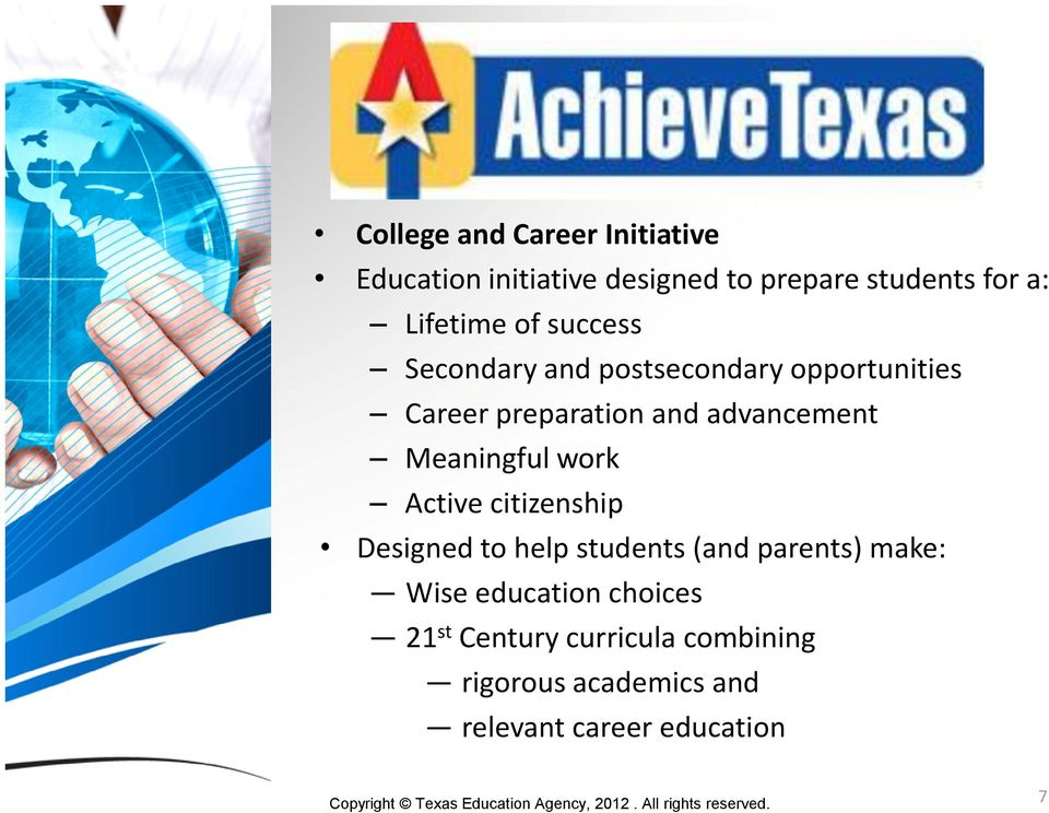 advancement Meaningful work Active citizenship Designed to help students (and parents) make: