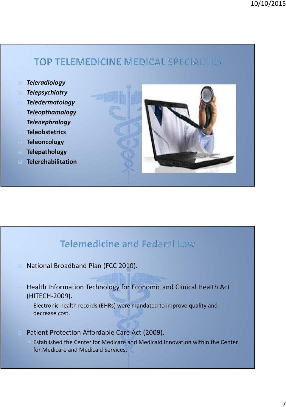 Health Information Technology for Economic and Clinical Health Act (HITECH 2009).