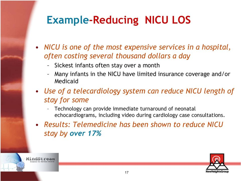 telecardiology system can reduce NICU length of stay for some Technology can provide immediate turnaround of neonatal