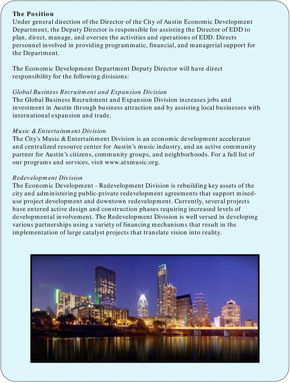The Economic Development Department Deputy Director will have direct responsibility for the following divisions: Global Business Recruitment and Expansion Division The Global Business Recruitment and