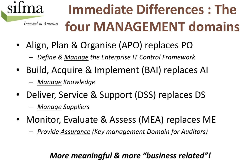Knowledge Deliver, Service & Support (DSS) replaces DS Manage Suppliers Monitor, Evaluate & Assess